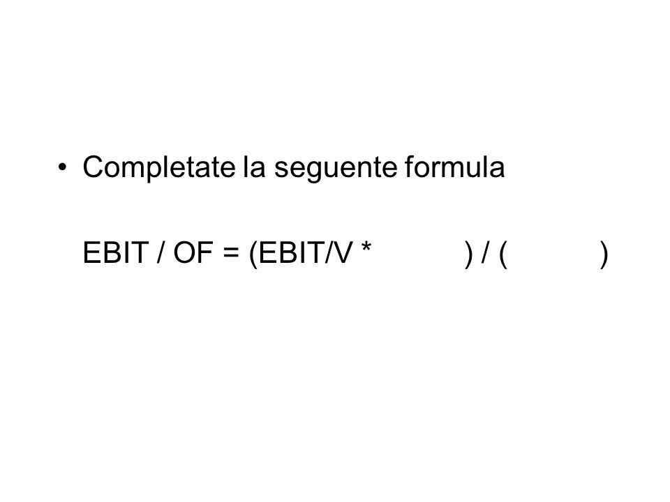 Completate la seguente formula