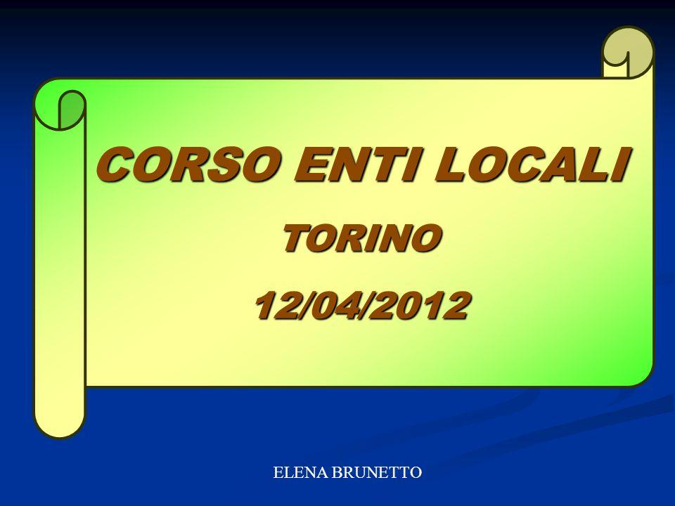 CORSO ENTI LOCALI TORINO 12/04/2012 ELENA BRUNETTO