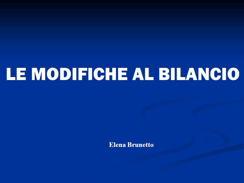 LE MODIFICHE AL BILANCIO