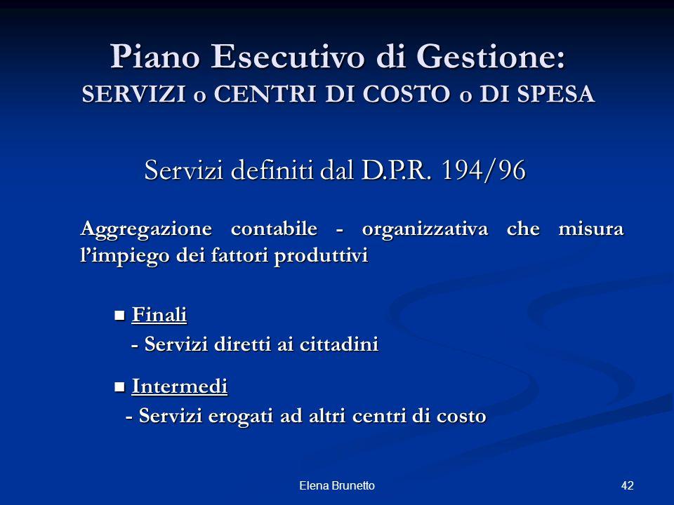 Piano Esecutivo di Gestione: SERVIZI o CENTRI DI COSTO o DI SPESA