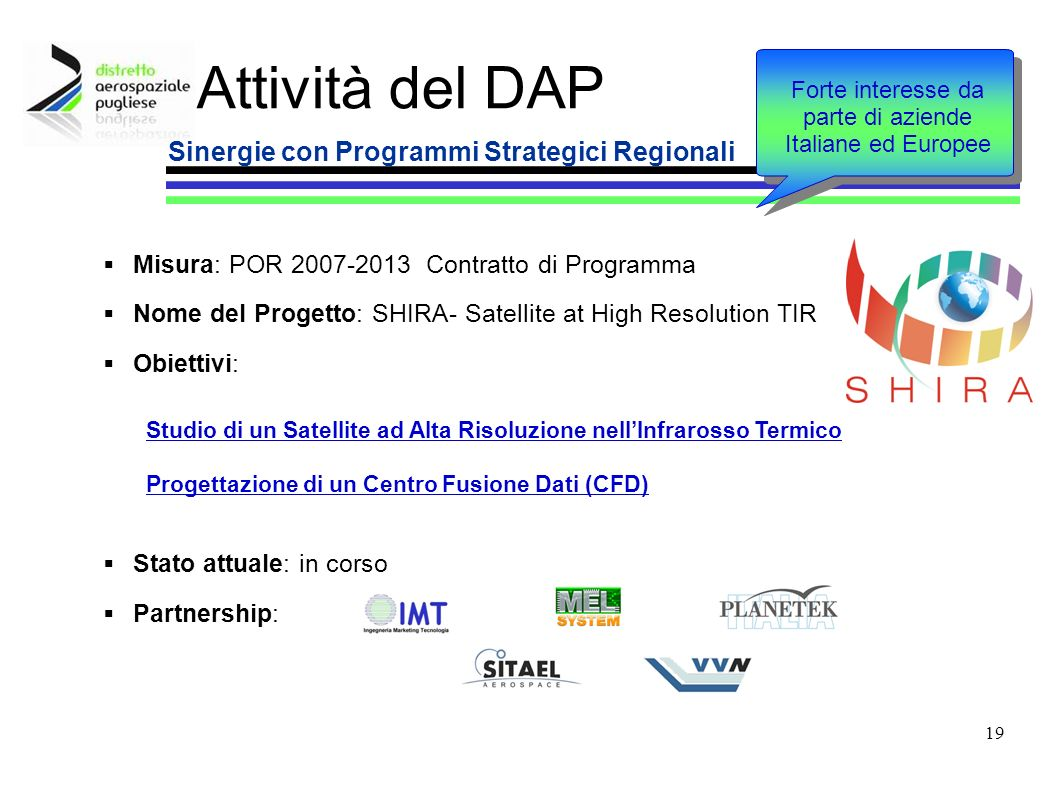 Forte interesse da parte di aziende Italiane ed Europee