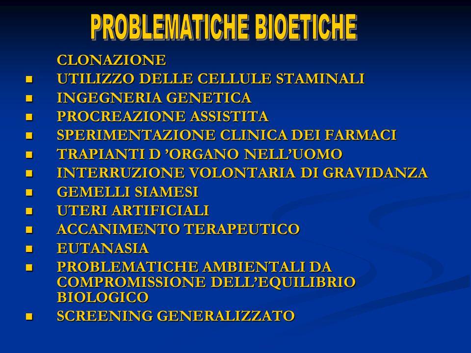 PROBLEMATICHE BIOETICHE