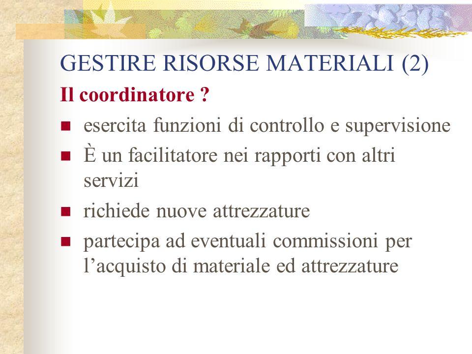 GESTIRE RISORSE MATERIALI (2)
