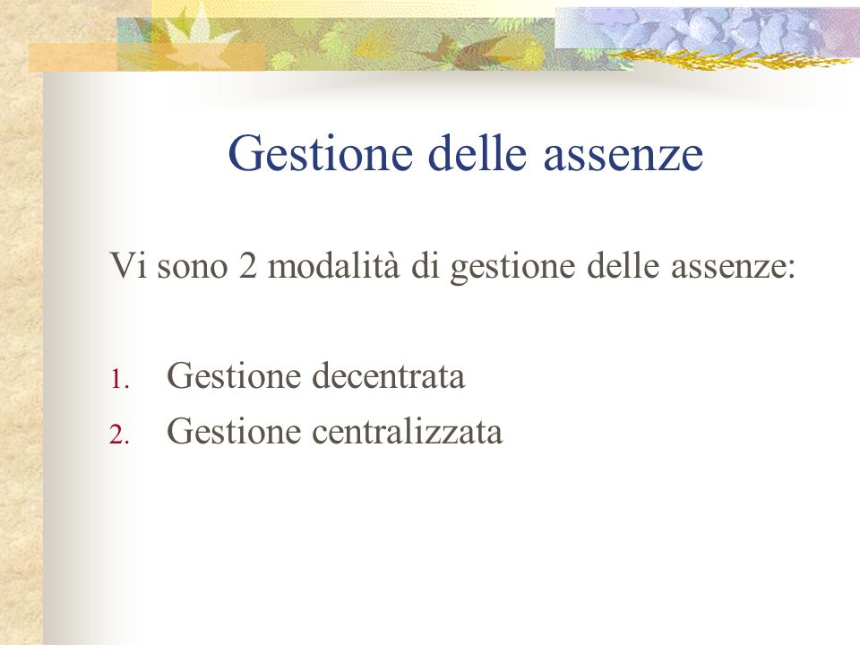 Gestione delle assenze