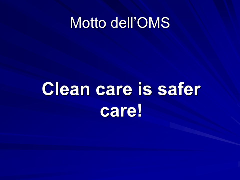 Clean care is safer care!