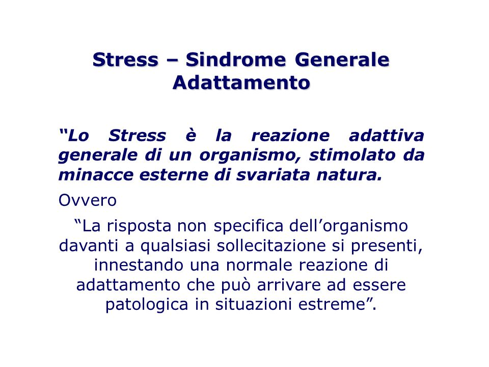 Stress – Sindrome Generale Adattamento