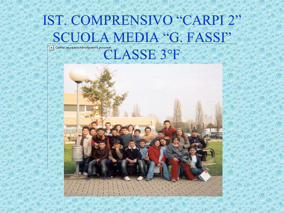 IST. COMPRENSIVO CARPI 2 SCUOLA MEDIA G. FASSI CLASSE 3°F