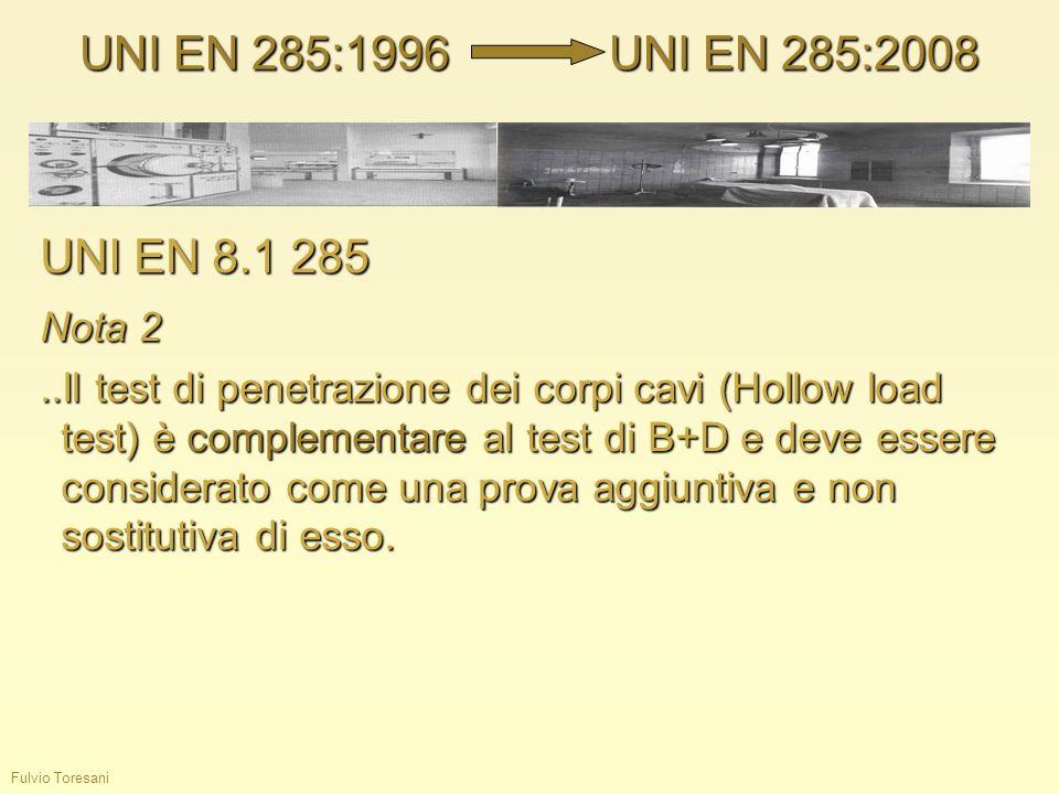 UNI EN 285:1996 UNI EN 285:2008 UNI EN 8.1 285 Nota 2