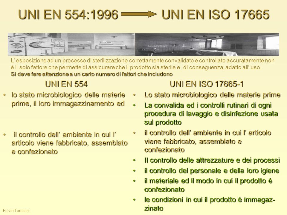 UNI EN 554:1996 UNI EN ISO 17665 UNI EN 554 UNI EN ISO 17665-1