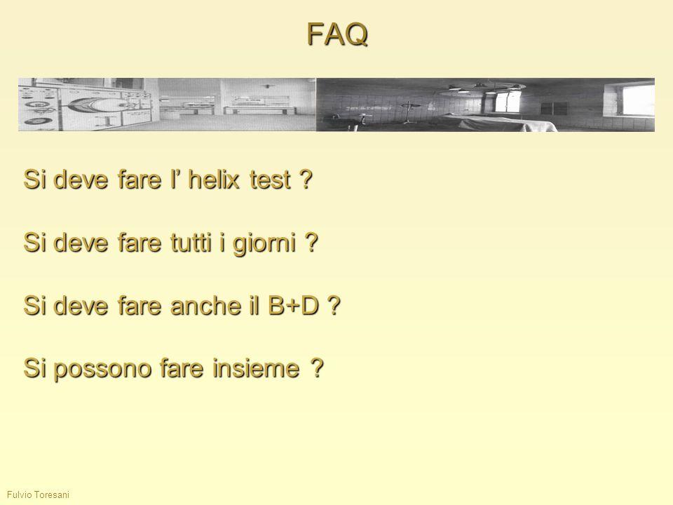 FAQ Si deve fare l' helix test Si deve fare tutti i giorni