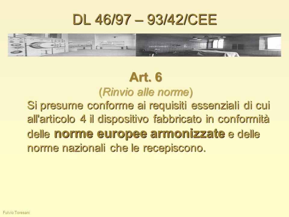 DL 46/97 – 93/42/CEE Art. 6 (Rinvio alle norme)