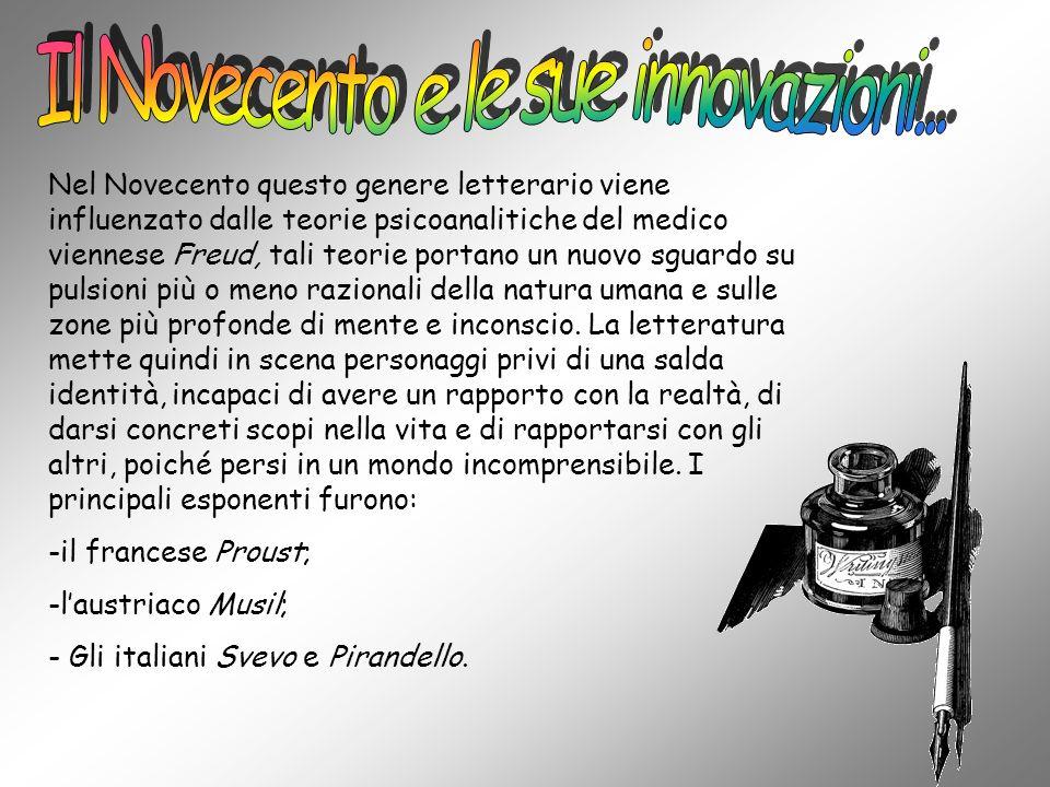 Il Novecento e le sue innovazioni...