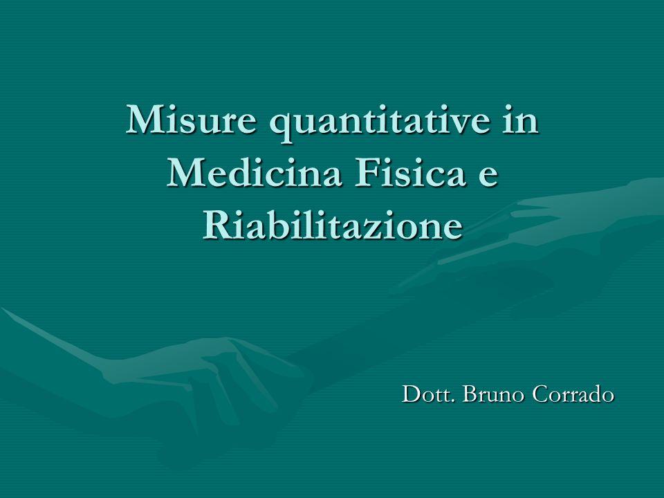Misure quantitative in Medicina Fisica e Riabilitazione