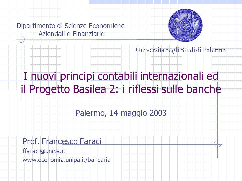 Prof. Francesco Faraci ffaraci@unipa.it www.economia.unipa.it/bancaria