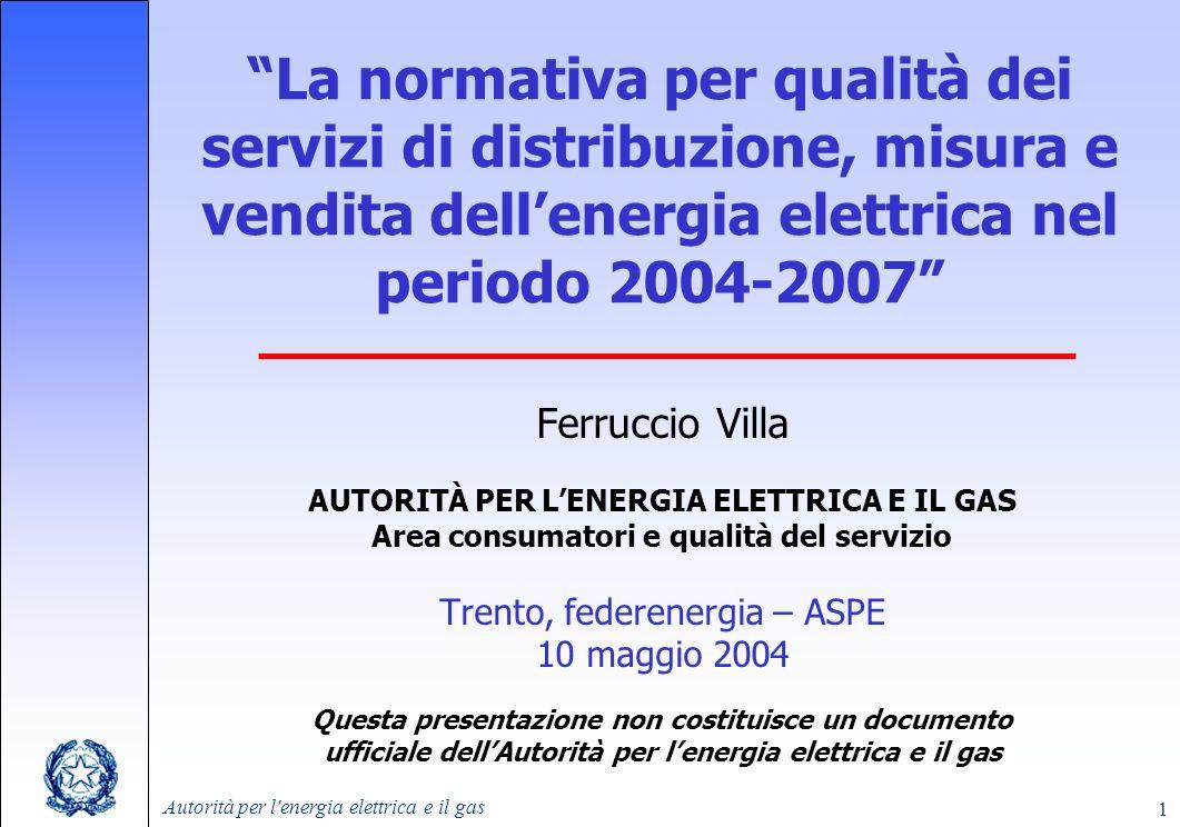 La normativa per qualità dei servizi di distribuzione, misura e vendita dell'energia elettrica nel periodo 2004-2007