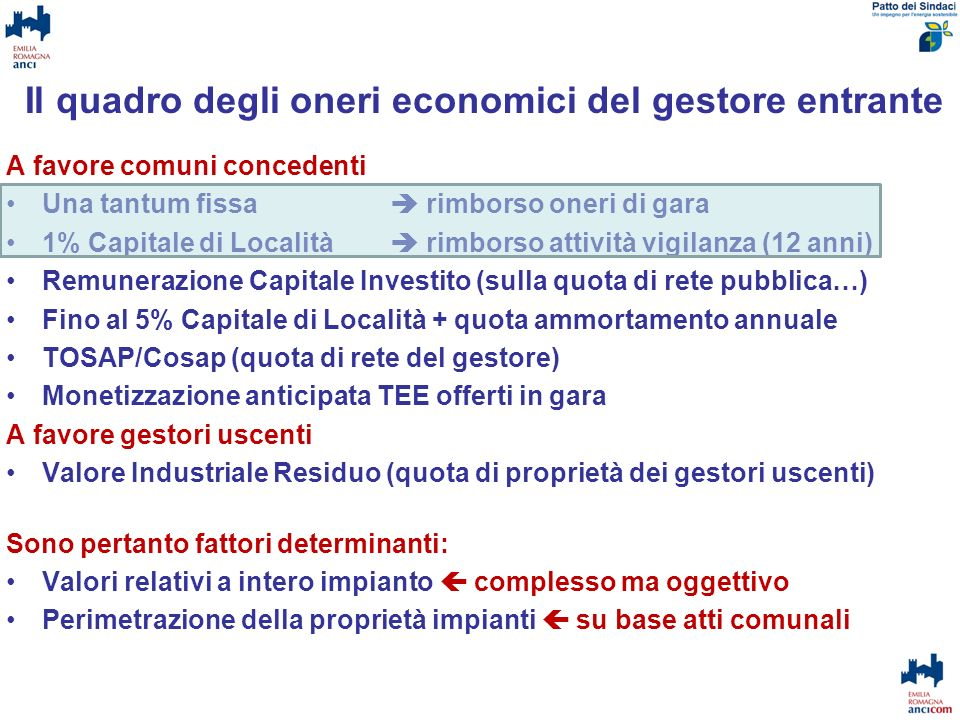 Il quadro degli oneri economici del gestore entrante