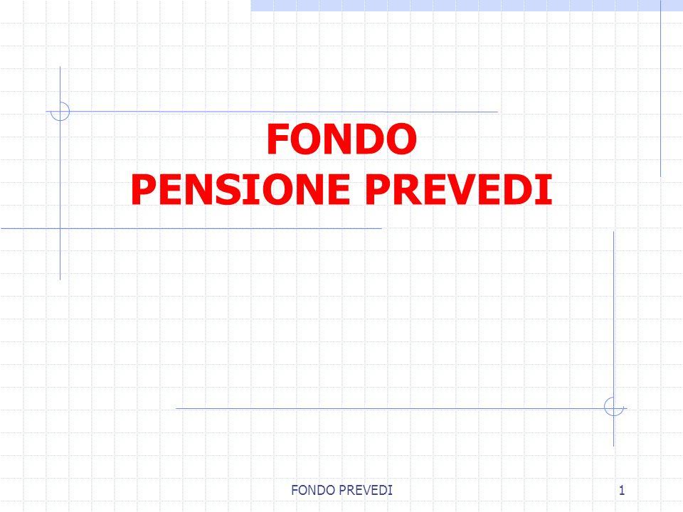 FONDO PENSIONE PREVEDI