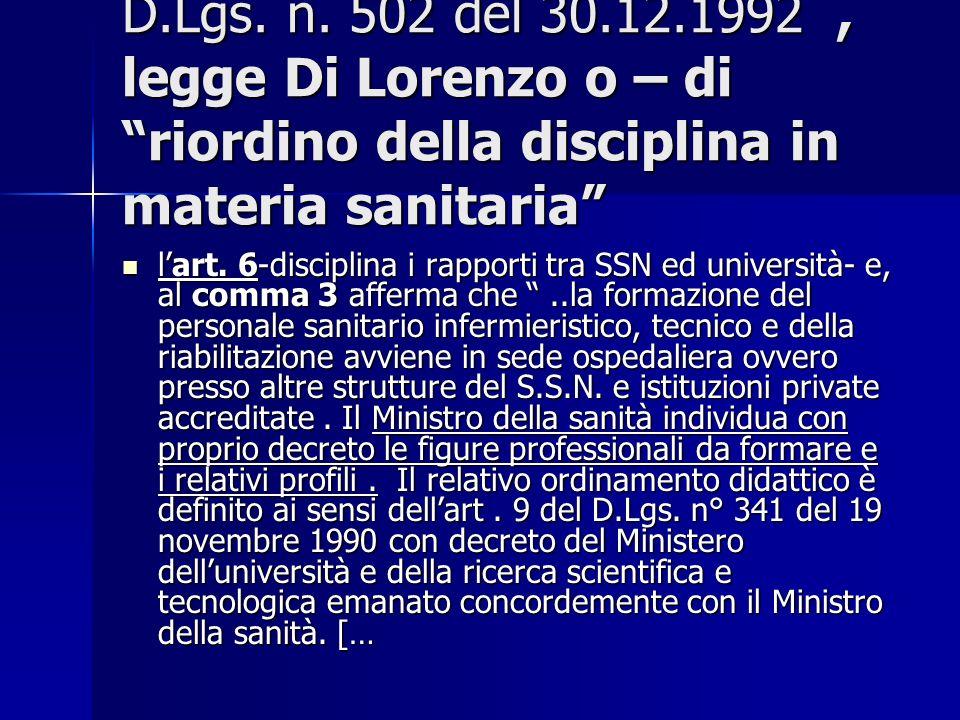 D.Lgs. n. 502 del 30.12.1992 , legge Di Lorenzo o – di riordino della disciplina in materia sanitaria