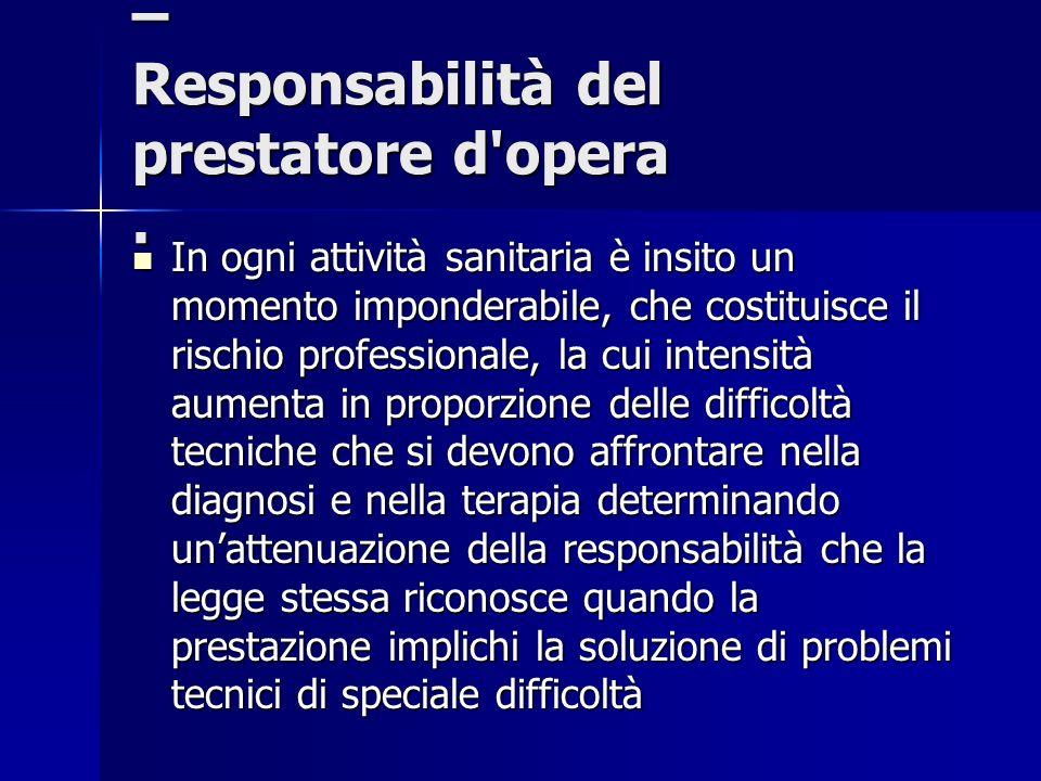 – Responsabilità del prestatore d opera .