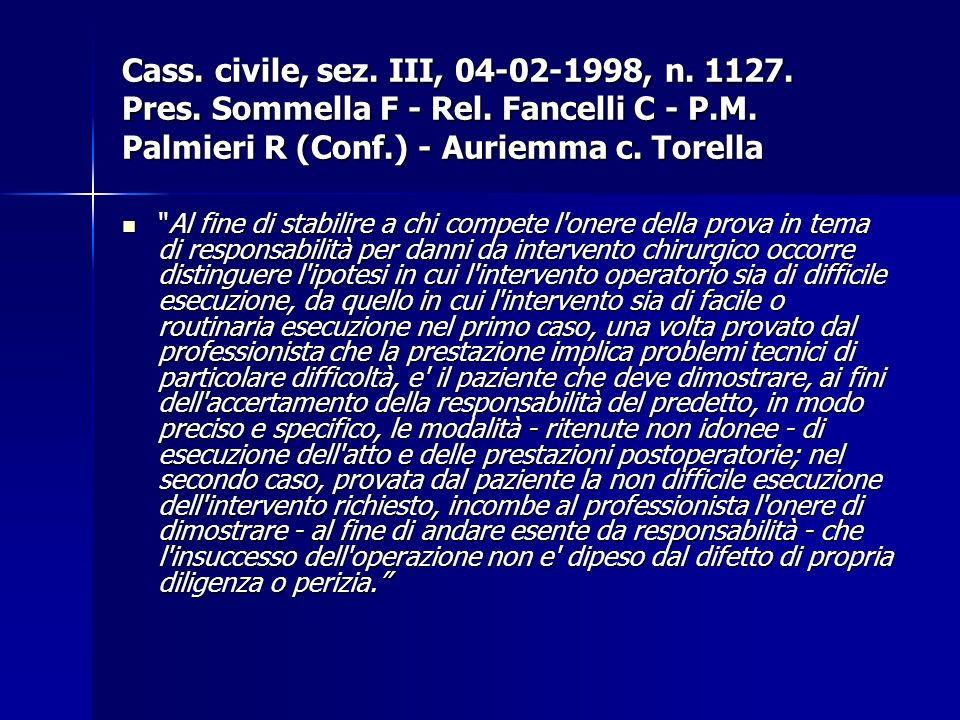 Cass. civile, sez. III, 04-02-1998, n. 1127. Pres. Sommella F - Rel