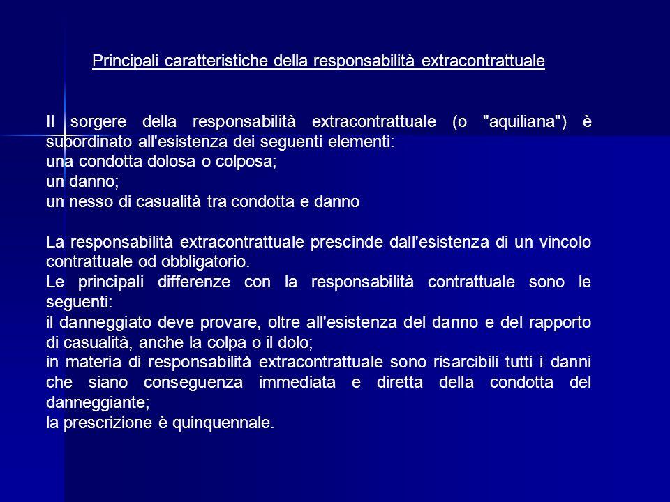 Principali caratteristiche della responsabilità extracontrattuale