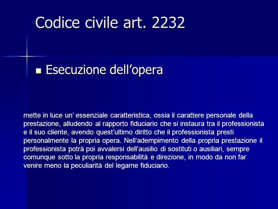 Codice civile art. 2232 Esecuzione dell'opera