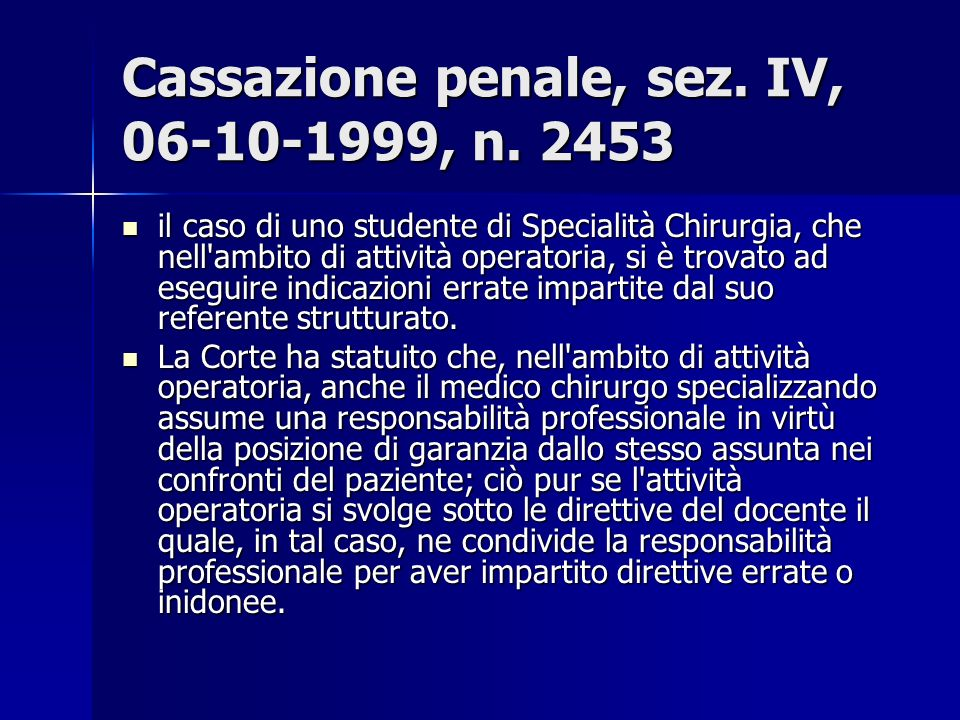 Cassazione penale, sez. IV, 06-10-1999, n. 2453