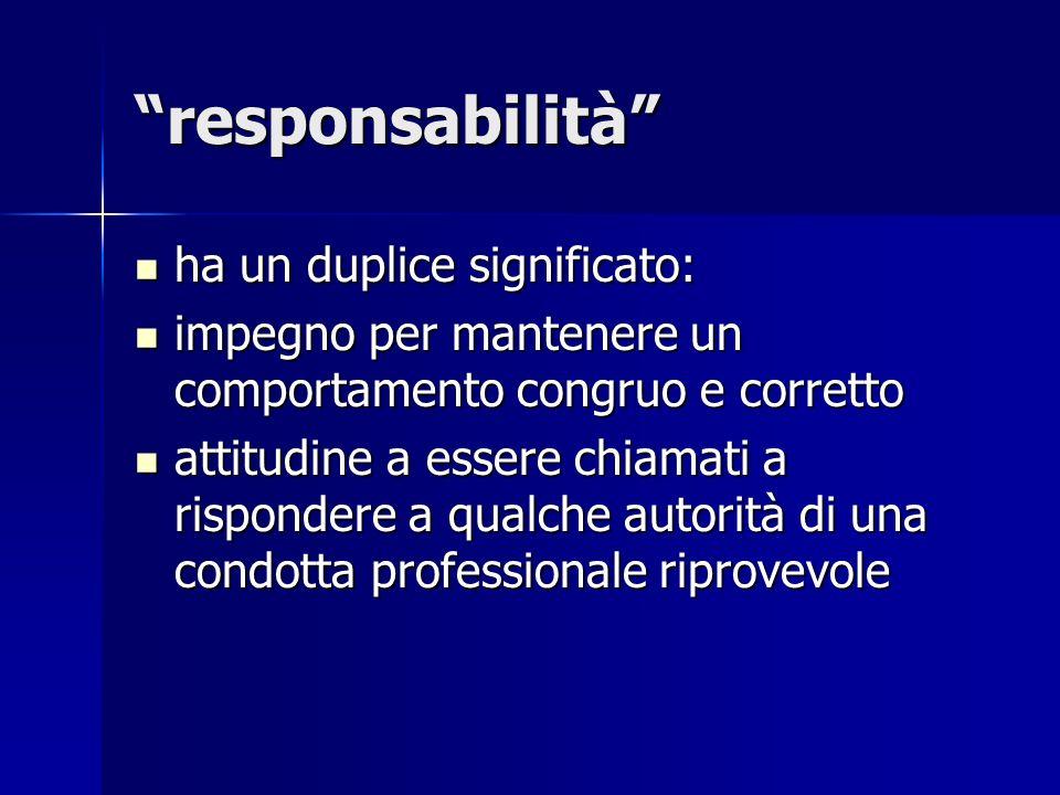 responsabilità ha un duplice significato: