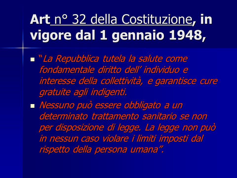Art n° 32 della Costituzione, in vigore dal 1 gennaio 1948,