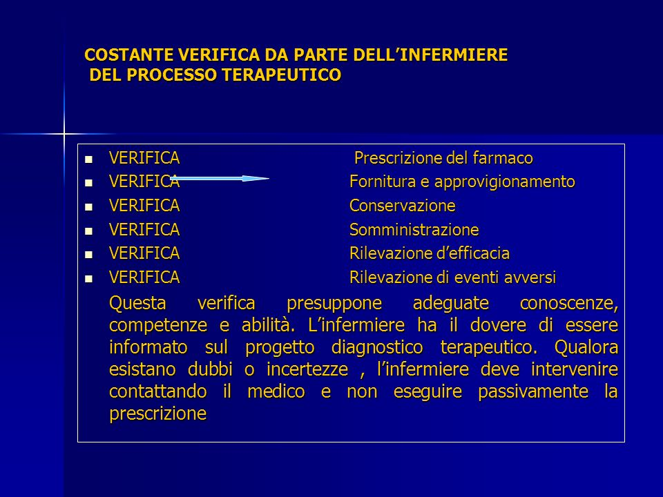 COSTANTE VERIFICA DA PARTE DELL'INFERMIERE DEL PROCESSO TERAPEUTICO