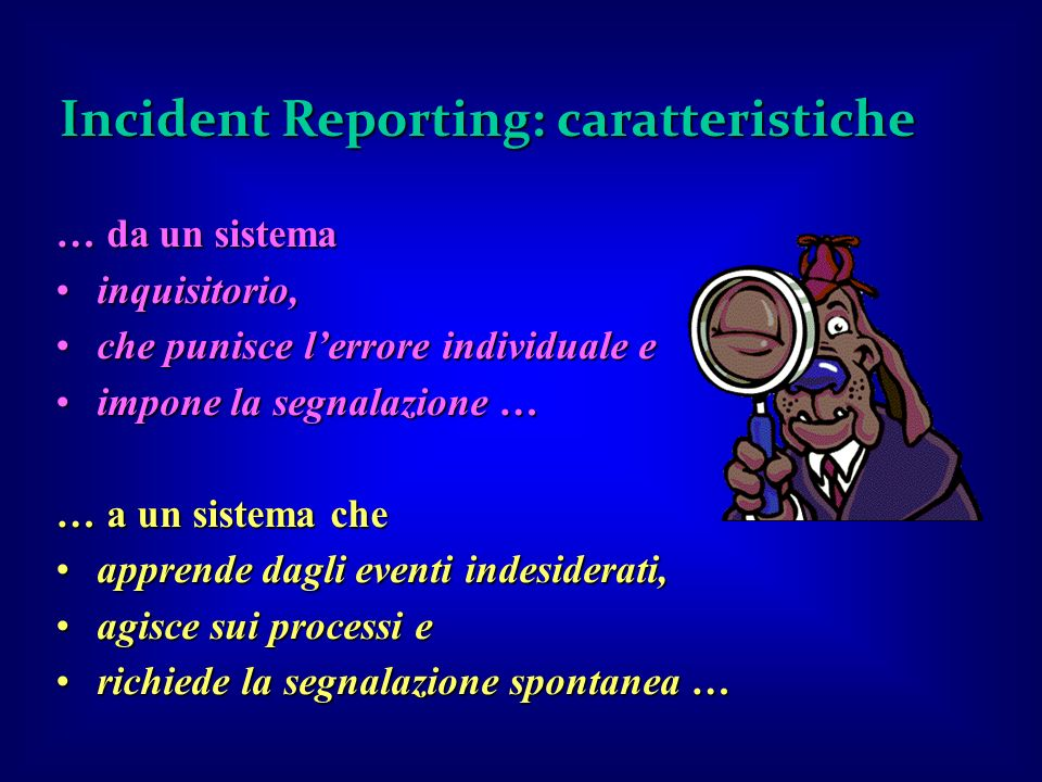 Incident Reporting: caratteristiche