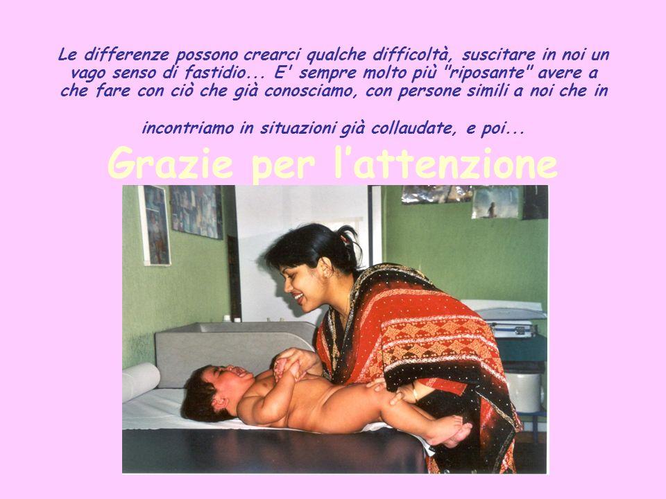 Le differenze possono crearci qualche difficoltà, suscitare in noi un vago senso di fastidio...