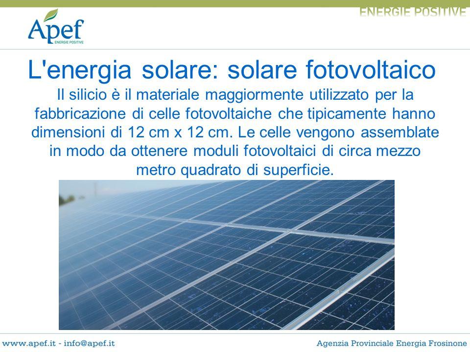 L energia solare: solare fotovoltaico