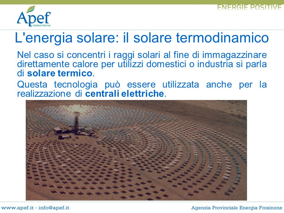 L energia solare: il solare termodinamico