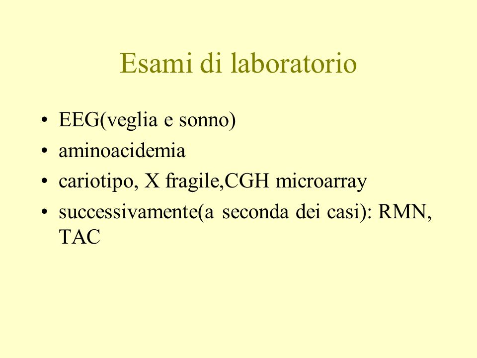 Esami di laboratorio EEG(veglia e sonno) aminoacidemia