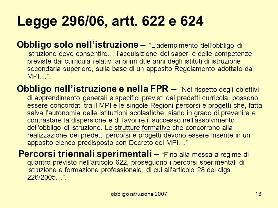 Legge 296/06, artt. 622 e 624