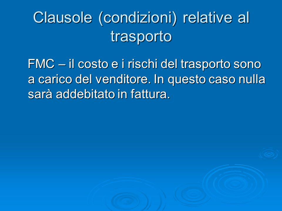 Clausole (condizioni) relative al trasporto