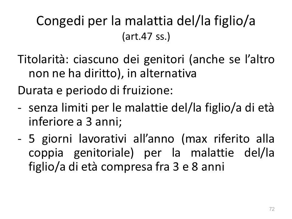 Congedi per la malattia del/la figlio/a (art.47 ss.)
