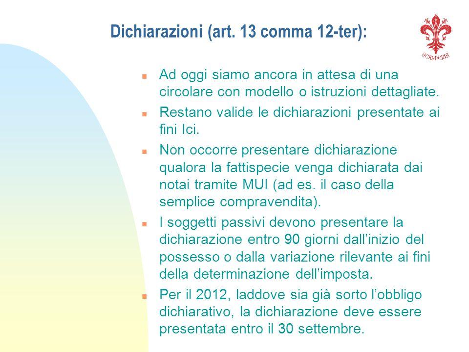 Dichiarazioni (art. 13 comma 12-ter):