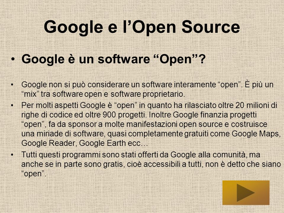 Google e l'Open Source Google è un software Open