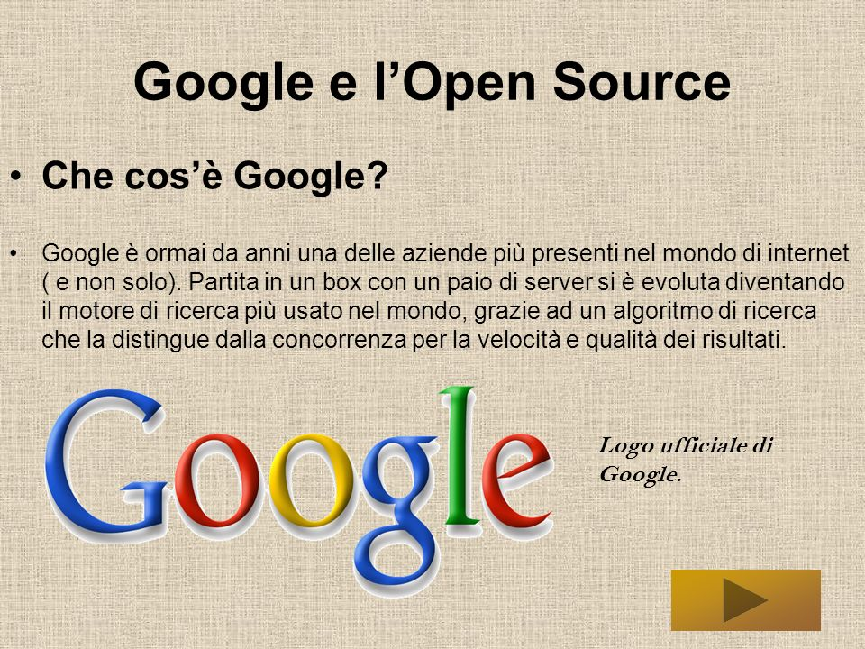 Google e l'Open Source Che cos'è Google