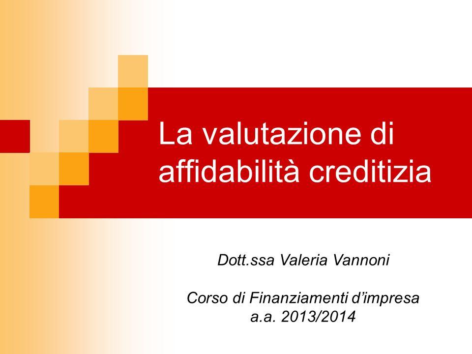 La valutazione di affidabilità creditizia