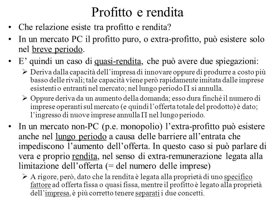 Profitto e rendita Che relazione esiste tra profitto e rendita