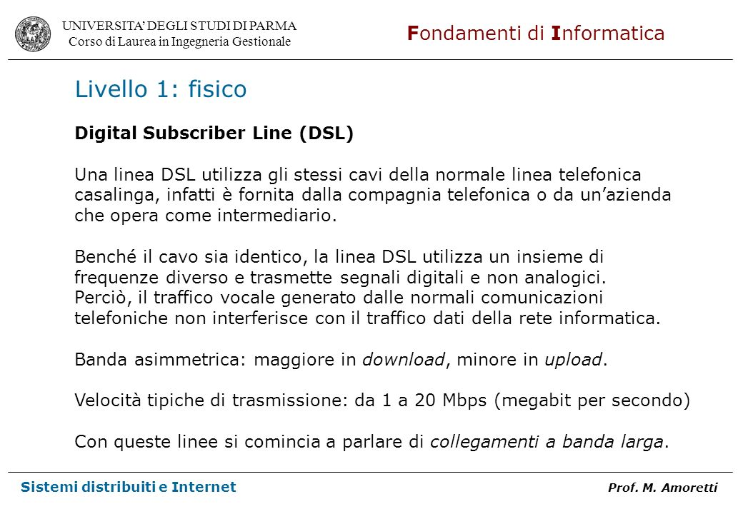Livello 1: fisico Digital Subscriber Line (DSL)