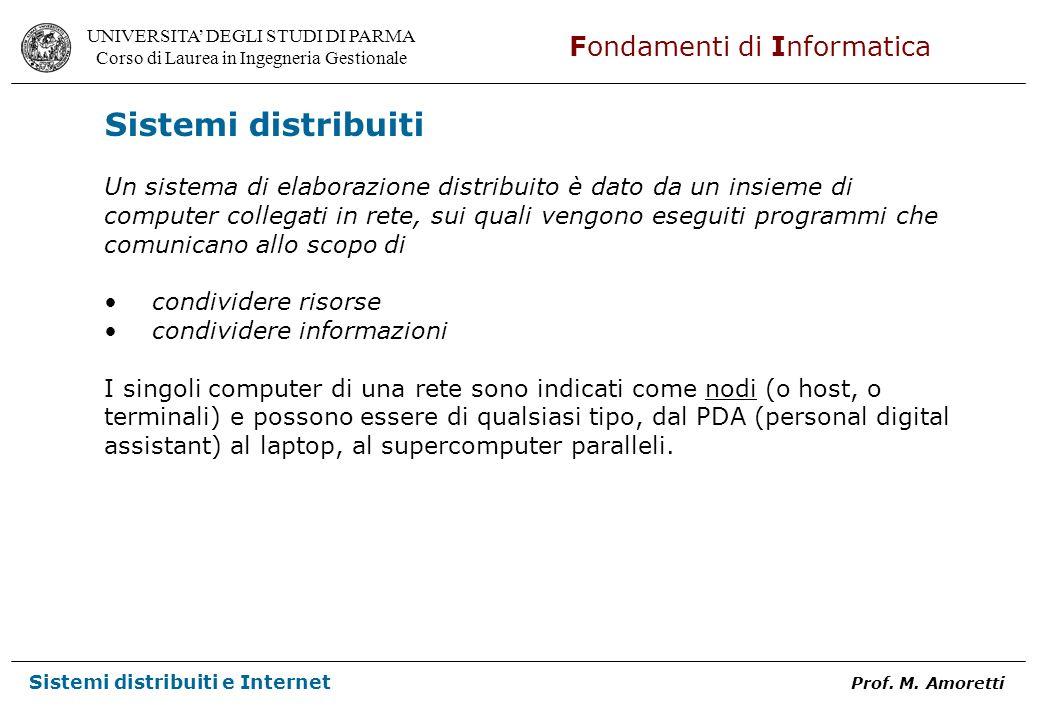 Sistemi distribuiti Un sistema di elaborazione distribuito è dato da un insieme di.