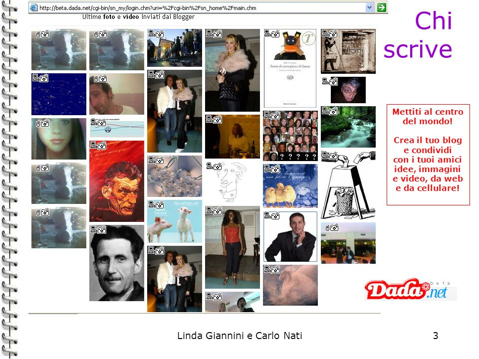 Chi scrive Linda Giannini e Carlo Nati Mettiti al centro del mondo!