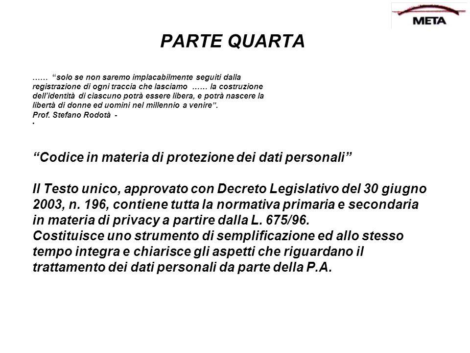 PARTE QUARTA Codice in materia di protezione dei dati personali