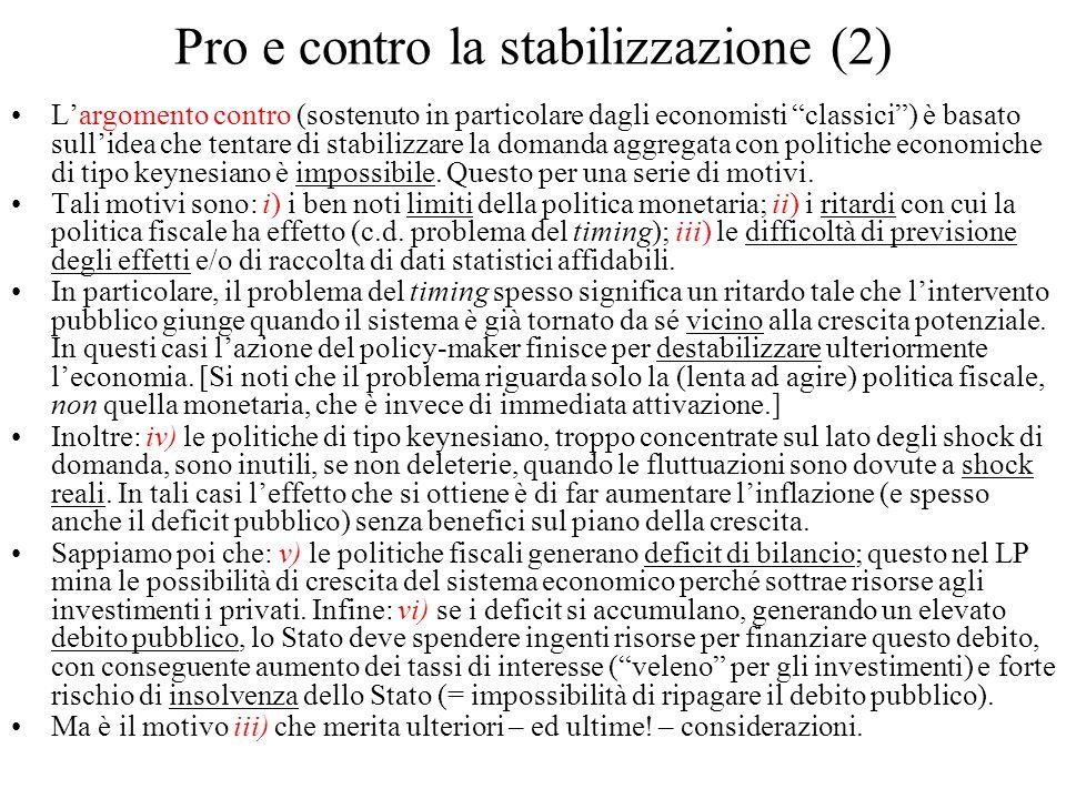 Pro e contro la stabilizzazione (2)