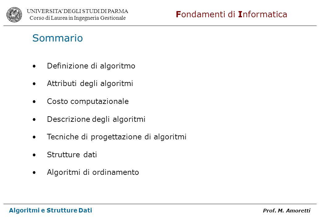 Sommario Definizione di algoritmo Attributi degli algoritmi