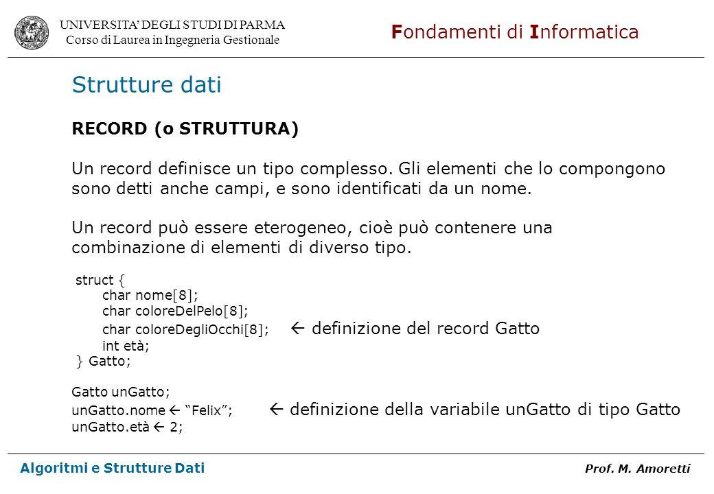 Strutture dati RECORD (o STRUTTURA)